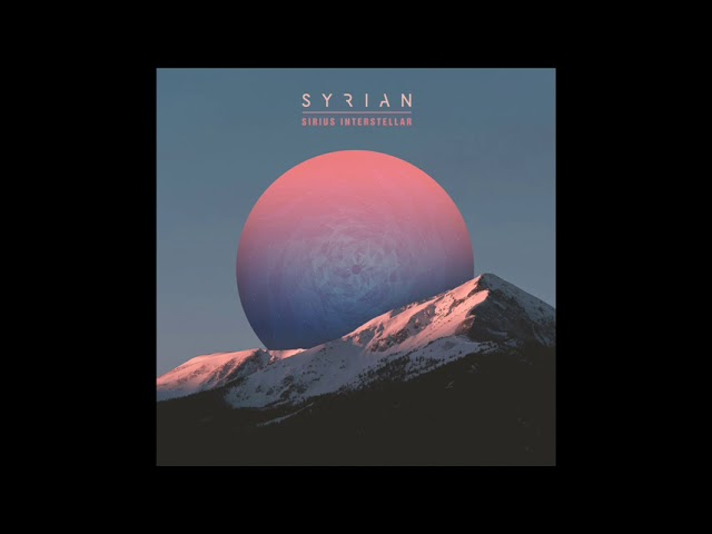 Syrian - Close Your Eyes