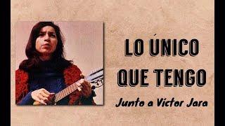 Isabel Parra y Víctor Jara - Lo Único Que Tengo (1972) • [Radio Choriflai]