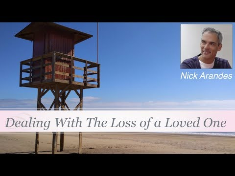 Healing Together - Dealing With The Loss of a Loved One