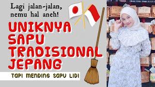 Uniknya Sapu Tradisional Jepang Tapi Mending Sapu Lidi Youtube