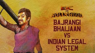 EIC vs Bollywood: Azeem Banatwalla - Bajrangi Bhaijaan vs Indian Legal System
