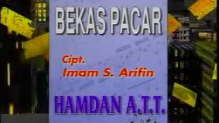 Hamdan ATT _ Bekas Pacar