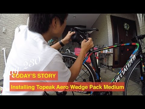 Day 230 Today's story: Installing Topeak Aero Wedge Pack Medium