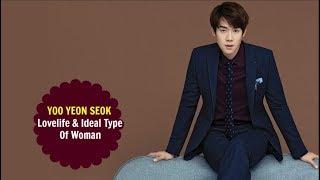 Yoo Yeon Seok - Love Life u0026 Ideal Type Of Woman