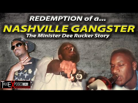 Redemption of a Nashville Gangster-The Minister Dee Rucker Story
