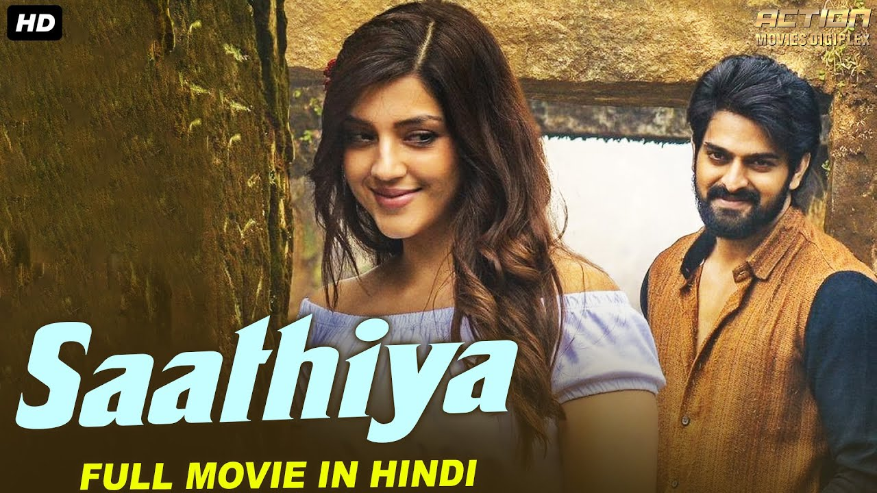 Naga Shourya's SAATHIYA Full Hindi Dubbed Romantic Movie | South Indian Movies Hindi Dubbed Full HD