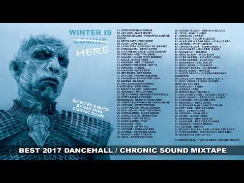CHRONIC SOUND - WINTER IS COMING vol.2 - 2017 Dancehall Reggae Mix Tape