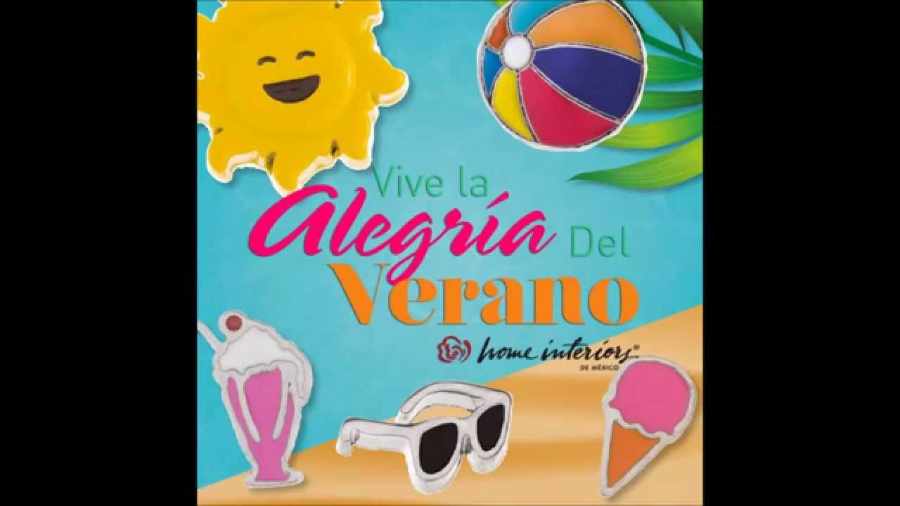 Vive la Alegría del Verano con Home Interiors de México!  YouTube
