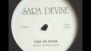 Sara Devine  -  Take Me Home       ( MAW Remix )