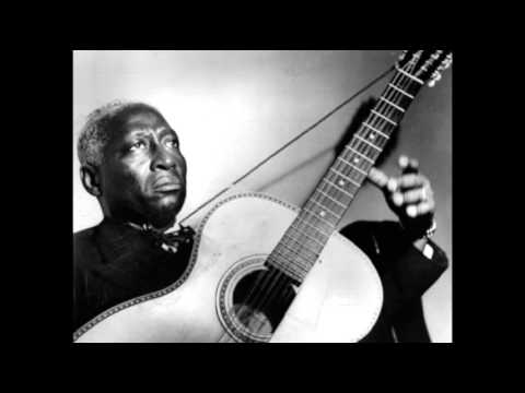 Lead Belly - You Can't Lose-a Me Cholly