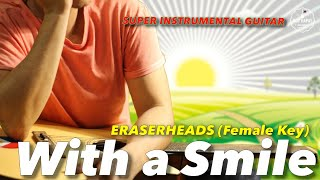 With a Smile Female Key Eraserheads Instrumental guitar karaoke cover with lyrics