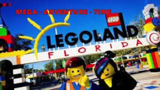 LEGOLAND Florida,  2015 kids and MEGA FAMILY TIME 😜👍🤠