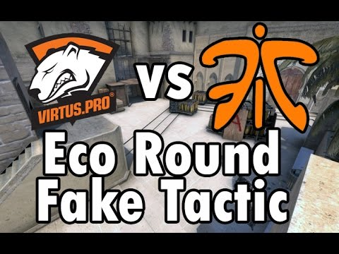 CS:GO Virtus.pro vs fnatic - ECO Tactic on de_mirage Fake B-site & plant A-site