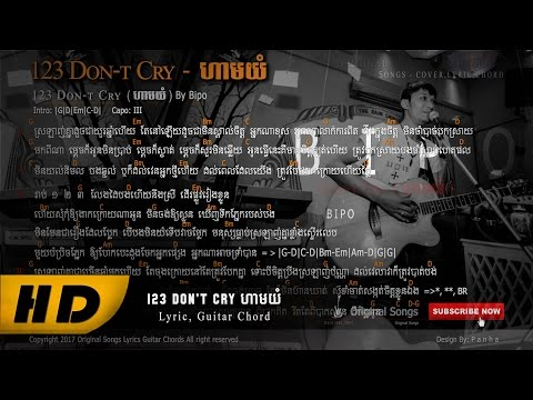 123 don't cry   (full lyric, guitar chords) by pipo