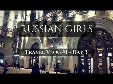RUSSIAN GIRLS    Travel Vlog #1 - Day 3
