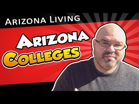 Colleges in Arizona | Living in Phoenix Arizona (2018)