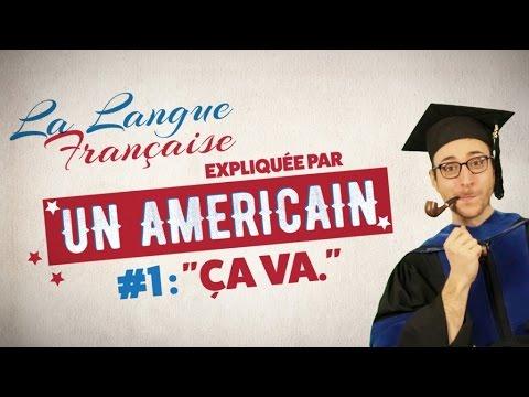 """""""Ça va"""" - La langue française expliquée par un Américain (Ep 01)"""