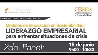 2Panel: Modelos de Innovación en Sostenibilidad / Liderazgo empresarial para enfrentar crisis.