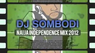 NIGERIA 52ND INDEPENDENCE 2012 AFROBEATS MIXTAPE