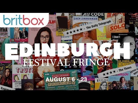 Edinburgh Fringe Festival Explained | Streaming Through August 26 | Only On BritBox