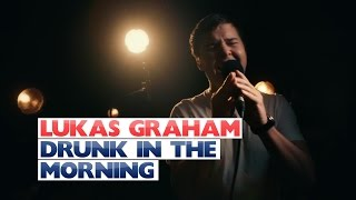 Lukas Graham -Drunk In The Morning