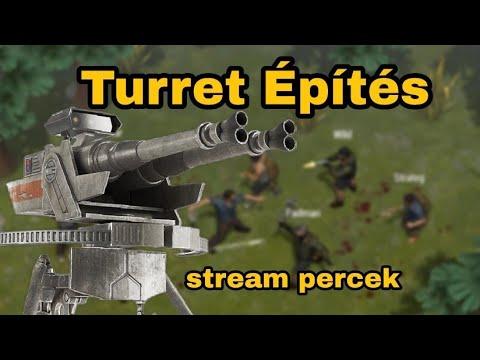 Turret Építés! Last Day on Earth / # Magyar / Stream percek