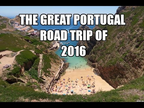 The Great PORTUGAL Road Trip of 2016