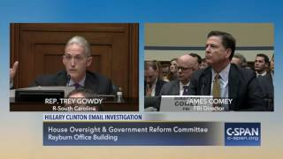 Rep. Trey Gowdy (R-SC) questions FBI Director Comey on Hillary Clinton Email Investigation during a House Oversight & Government Reform Committee ...
