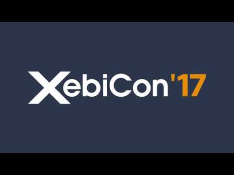 Xebicon'17 : la conférence by Xebia revient !