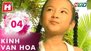 Kính Vạn Hoa - Tập 04 | Hplus | Phim Tình Cảm Việt Nam Hay Nhất 2017