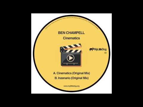 Ben Champell - Cinematics (Original Mix)