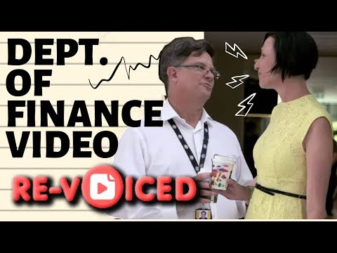 Department Of Finance Video: RE-VOICED & Funny!!!