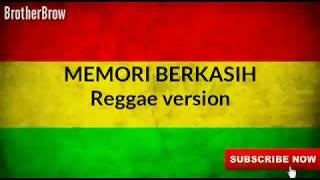 Download Memori Berkasih reggae version (lirik)