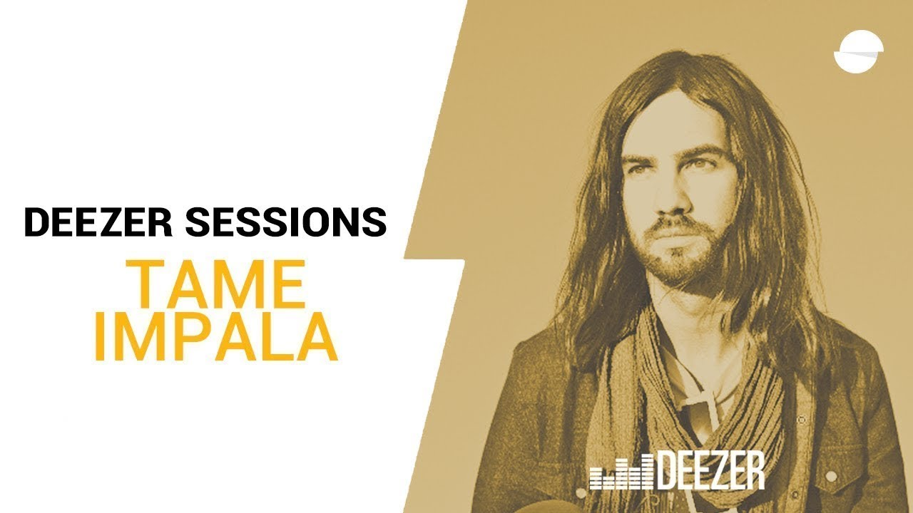 tame-impala-deezer-session-the-less-i-know-the-better-deezer