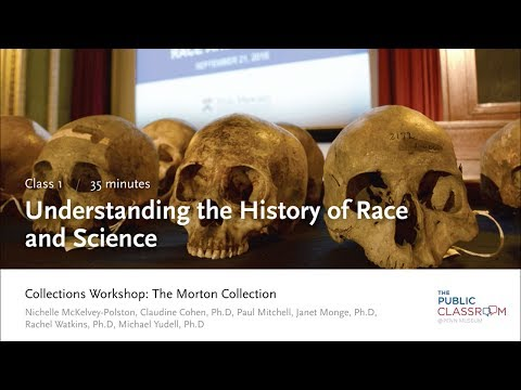 Public Classroom 1: Understanding the History of Science and Race - Lecture