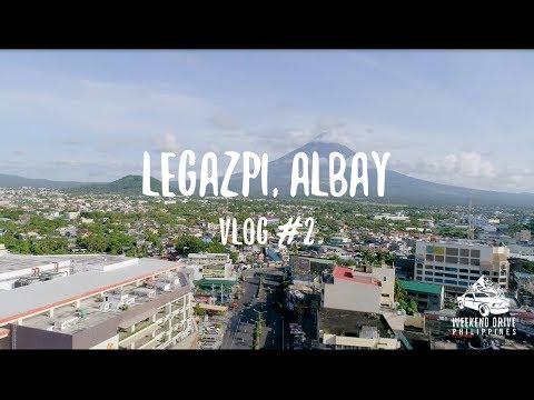 VLOG 2: Legazpi, Albay