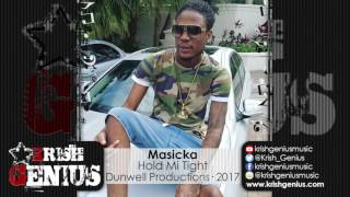 Masicka - Hold Mi Tight (Raw) Caliente Riddim - February 2017