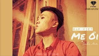 Rap Việt 2018 - MẸ ƠI - Rapper Tuấn Anh ll 2T Studio