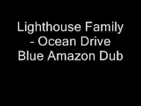 Lighthouse Family Ocean Drive (Blue Amazon Dub) mp3