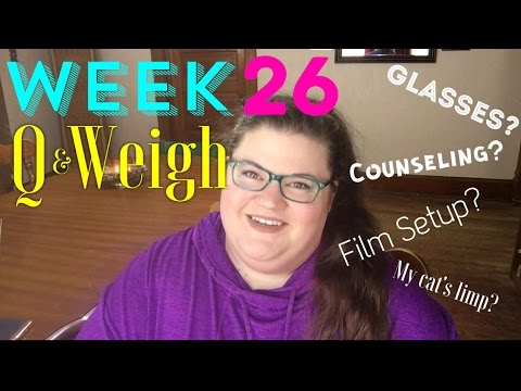 Week 26 Weigh In - Six Months In - Q&A