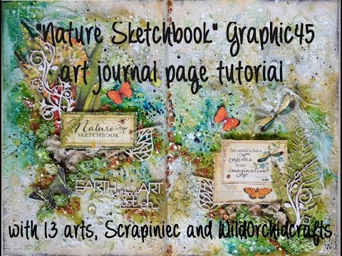 Nature sketchbook Graphic 45 art journal page tutorial