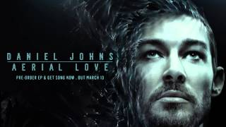 Daniel Johns - Aerial Love [Official Audio]