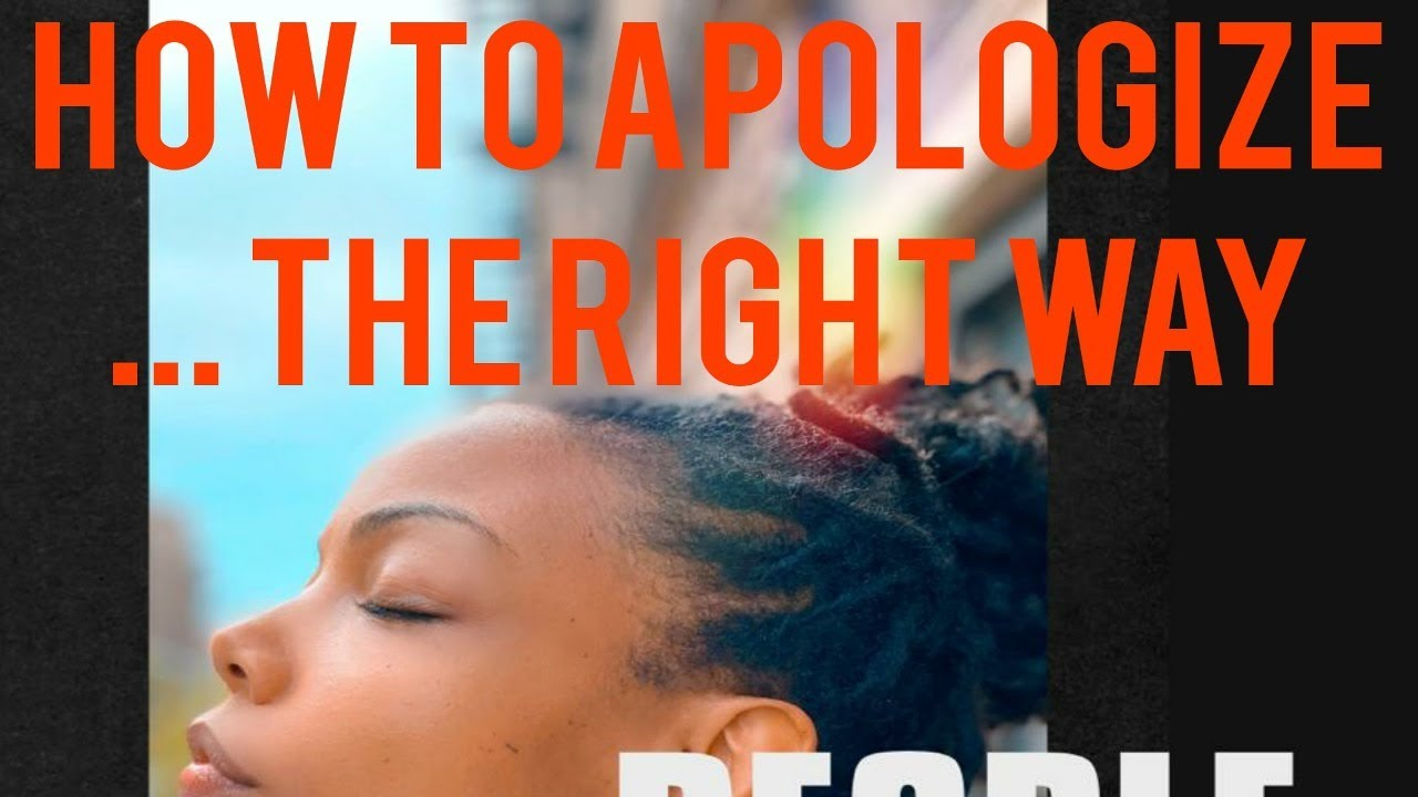 People Always Ask: How to Apologize...the Right Way
