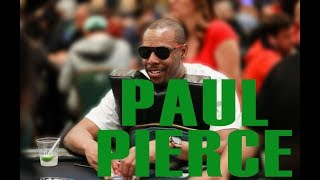 "Paul Pierce: Poker Full of ""Mental Warfare"""