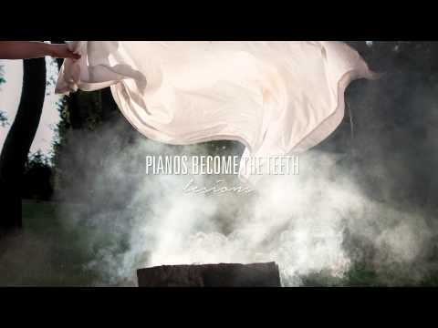 Pianos Become The Teeth -