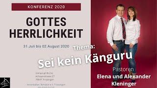 Sei kein Känguru, Gottes Herrlichkeit, Konferenz 2020 Teil 1von 4, Pastor Alexander Kleninger