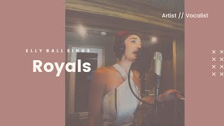 Elly Ball Sings Royals (Lorde Cover)