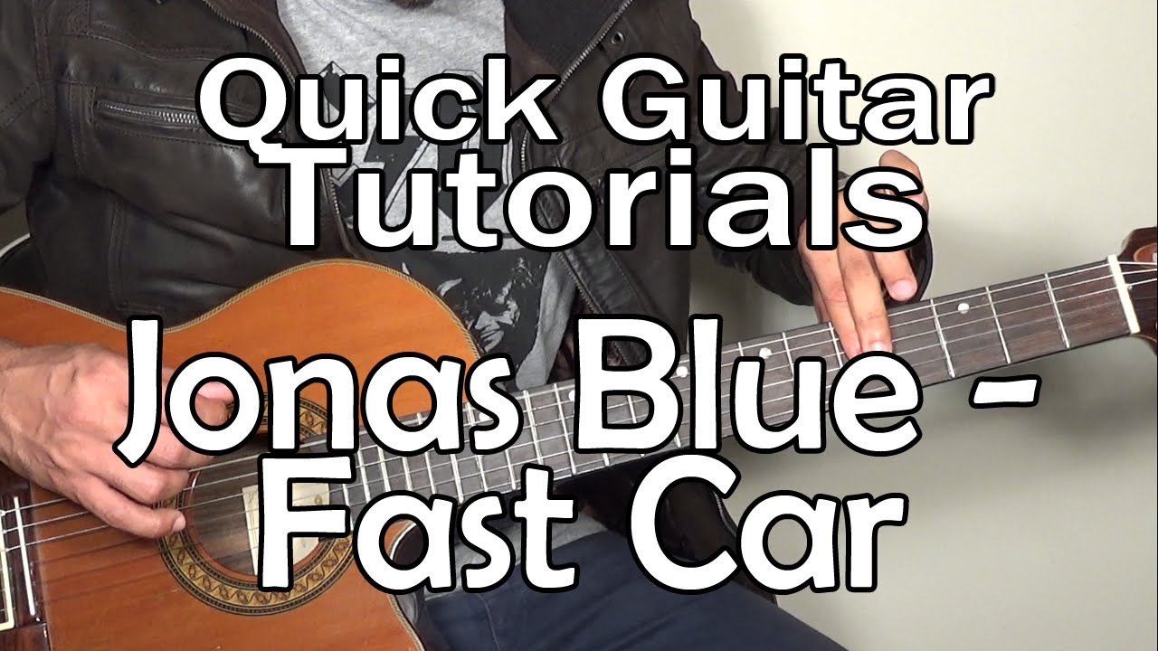 how to play fast car on guitar