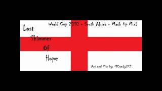 England - World Cup 2010 - Mash Up Mix