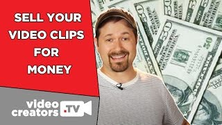 How To Make Extra Money from Your Video Clips